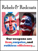 Rebels & Redcoats