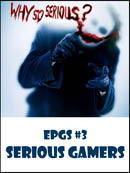 EPGS #3: Serious Gamers
